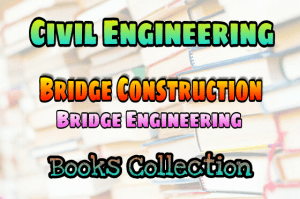 PDF] Bridge Engineering (Bridge Construction) Books