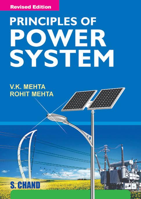 Principles of Power System By V.K Mehta, Rohit Mehta