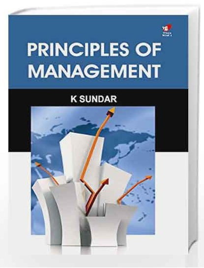 Principles of Management By K Sundar
