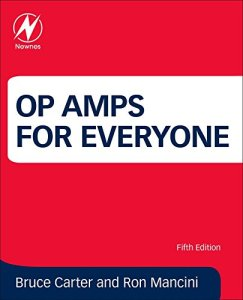 Op Amps for Everyone: Design Reference By Bruce Carter,‎ Ron Mancini