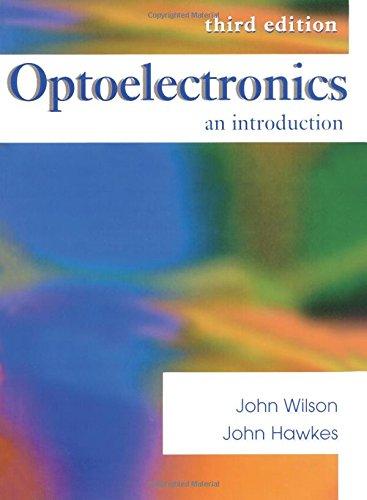 Optoelectronics an Introduction By John Wilson, John Hawkes
