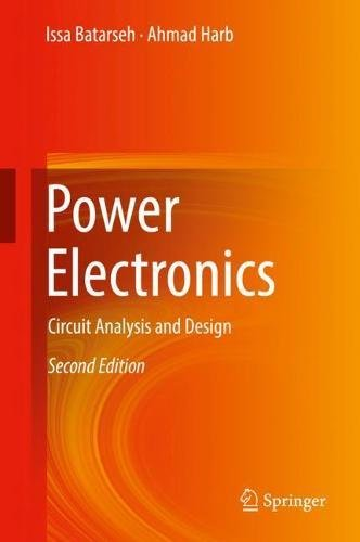 pdf] power electronics circuit analysis and design by issa batarseh