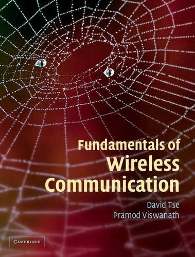 Fundamentals of Wireless Communication By David Tse,‎ Pramod Viswanath