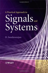 A Practical Approach to Signals and Systems By D. Sundararajan