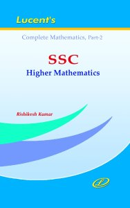 Lucent's SSC Higher Mathematics (Complete Mathematics) Part-2