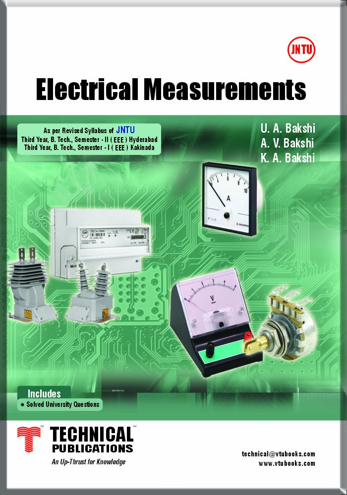 Electrical Measurements By U.A.Bakshi,‎ A.V.Bakshi,‎ K.A.Bakshi