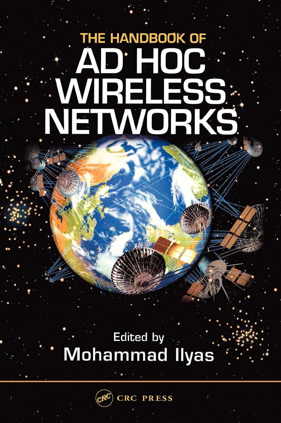 The Handbook of Ad Hoc Wireless Networks By Mohammad Ilyas