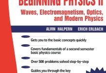 Schaum's Outline of Beginning Physics II: Electricity and Magnetism, Optics, Modern Physics By Alvin Halpern, Erich Erlbach