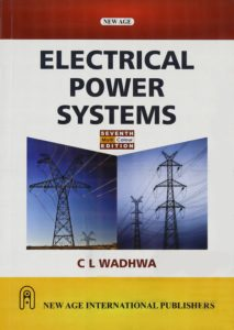 Electrical Power Systems By C. L. Wadhwa