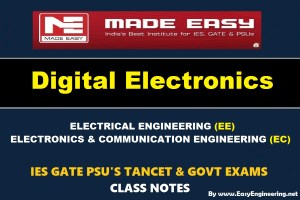 DIGITAL ELECTRONICS Handwritten EasyEngineering Team IES GATE PSU's TNPSC TRB TANCET SSC JE AE AEE & GOVT EXAMS Study Materials