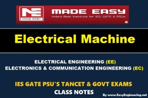 ELECTRICAL MACHINES Handwritten Made Easy IES GATE PSU's TNPSC TRB TANCET SSC JE AE AEE & GOVT EXAMS Study Materials