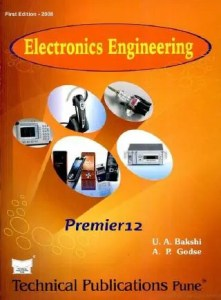 Electronics Engineering By A.P.Godse, U.A.Bakshi