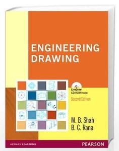 Engineering Drawing By M. B. Shah, B. C. Rana