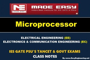 MICROPROCESSOR Handwritten EasyEngineering Team IES GATE PSU's TNPSC TRB TANCET SSC JE AE AEE & GOVT EXAMS Study Materials
