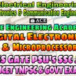 DIGITAL ELECTRONICS & MICROPROCESSORSACE Engineering Academy IES GATE PSU's TNPSC TANCET & GOVT EXAMS Study Materials