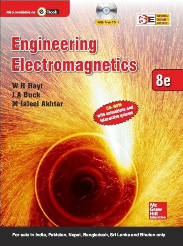 Engineering Electromagnetics By William Hayt,‎ John Buck,‎ Akhtar