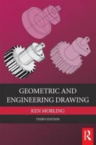 Geometric and Engineering Drawing By Ken Morling