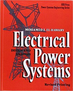 Electrical Power Systems: Design and Analysis By Dr. Mohamed E. El-Hawary