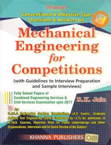 Conventional & Objective Type Question & Answers On Mechanical Engineering for Competitions By R.K. Jain