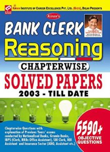 Kiran's Bank Clerk Reasoning Chapterwise Solved Papers 2003 to Till Date By Kiran Prakashan