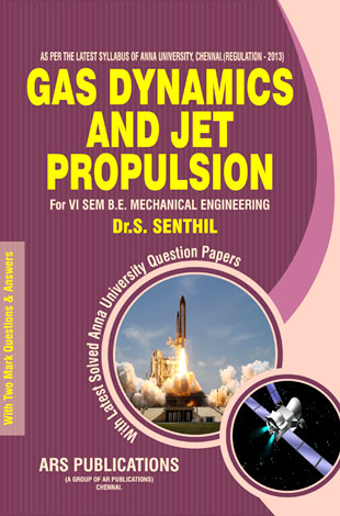 Gas Dynamics and Jet Propulsion By Dr.S.Senthil