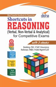 Shortcuts in Reasoning (Verbal, Non-Verbal & Analytical) for Competitive Exams By Disha Experts