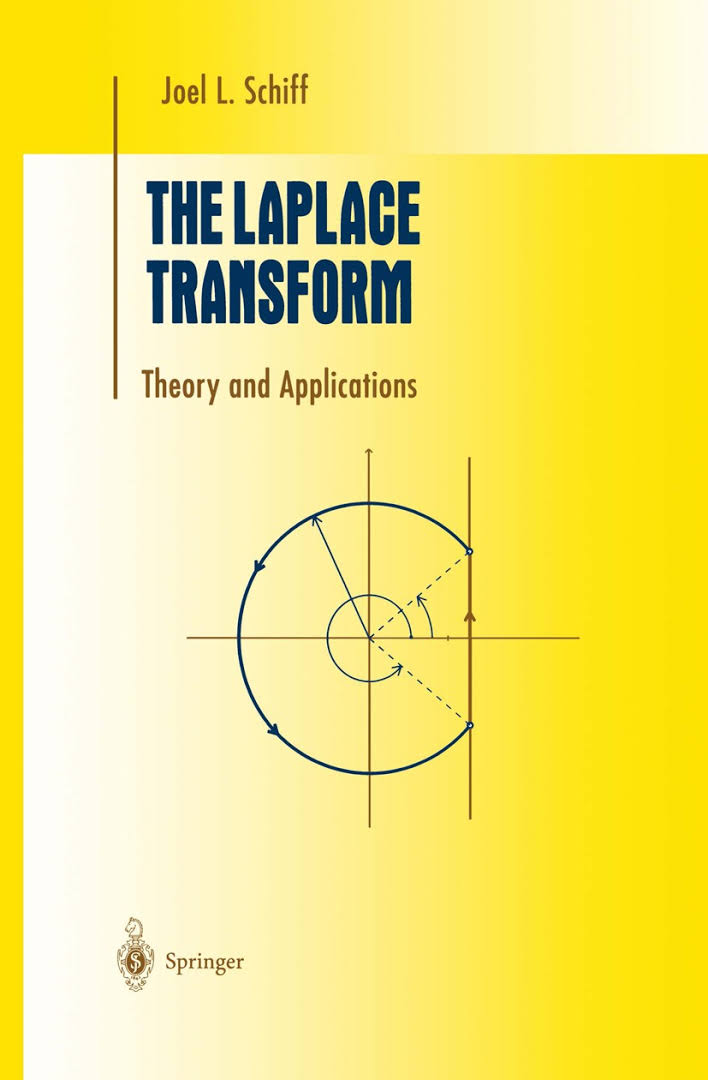 The Laplace Transform: Theory and Applications By Joel L. Schiff