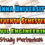 Anna University Civil Engineering Seventh Semester