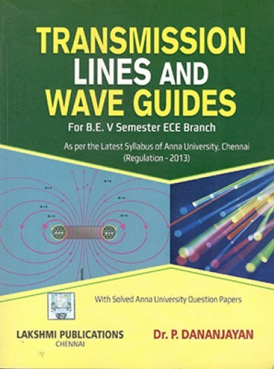 Transmission Lines And Waveguides By Dhananjayan Ebook