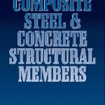 Elementary Behaviour of Composite Steel and Concrete Structural Members By Deric Oehlers, Mark A. Bradford
