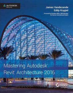 PDF] Mastering Autodesk Revit Architecture 2016 By James