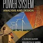 Power System Analysis and Design By J. Duncan Glover, Mulukutla S. Sarma, Thomas J. Overbye