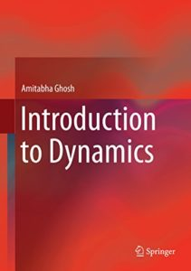 PDF] Introduction to Dynamics By Amitabha Ghosh Book Free Download