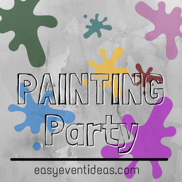 Painting Party Easy Event Ideas