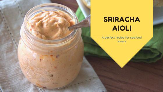 Sriracha Aioli Recipe