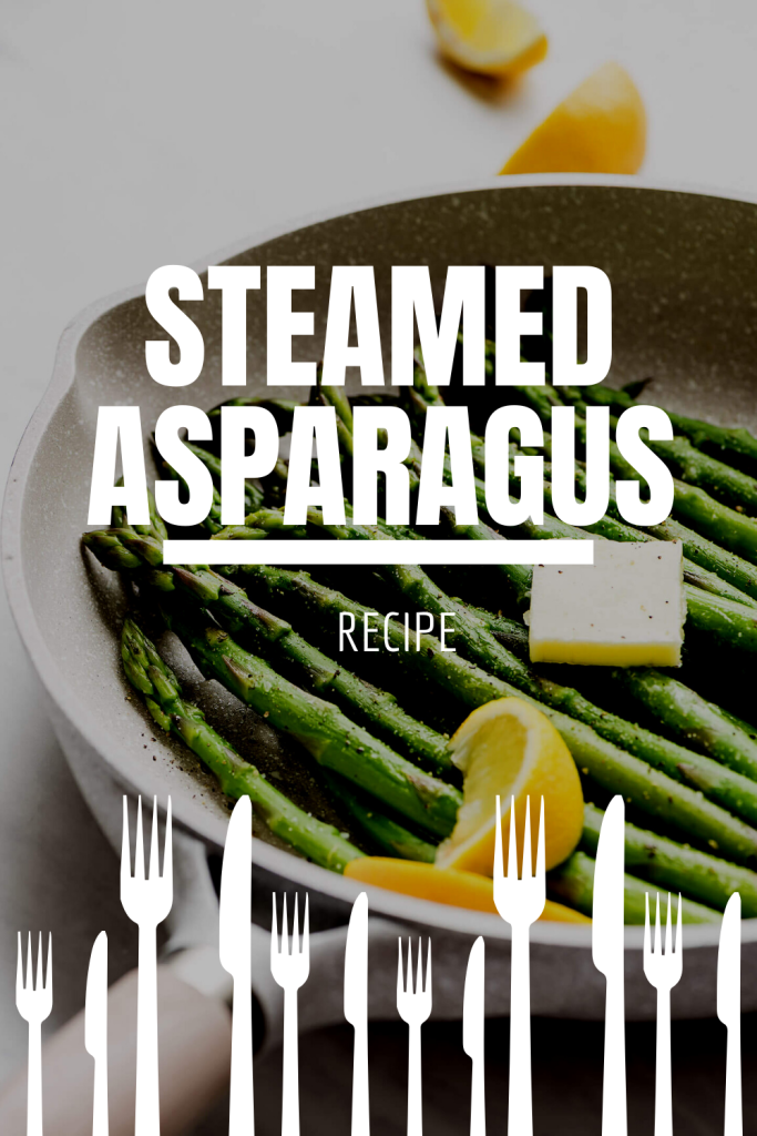steamed asparagus pinterest