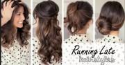 running late hairstyles work