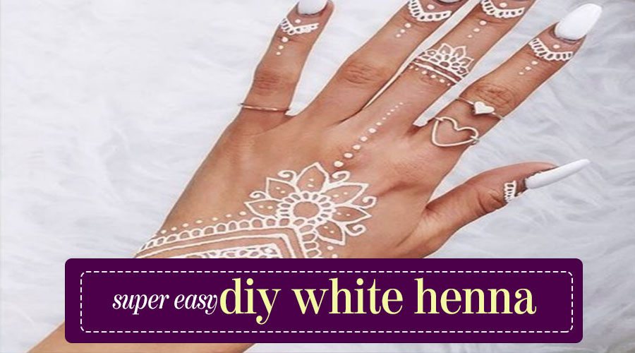 Easy DIY White Henna Tutorial   Easy Life Hacks