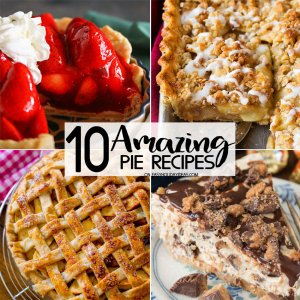 Amazing Pie Recipes