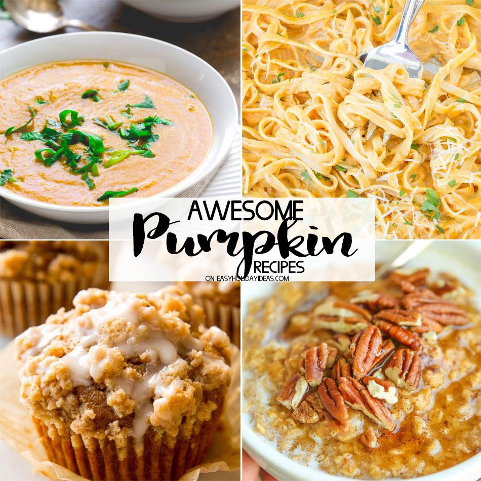 Awesome Pumpkin Recipes
