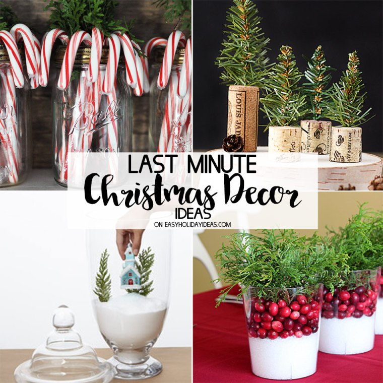 Last Minute Christmas Decor