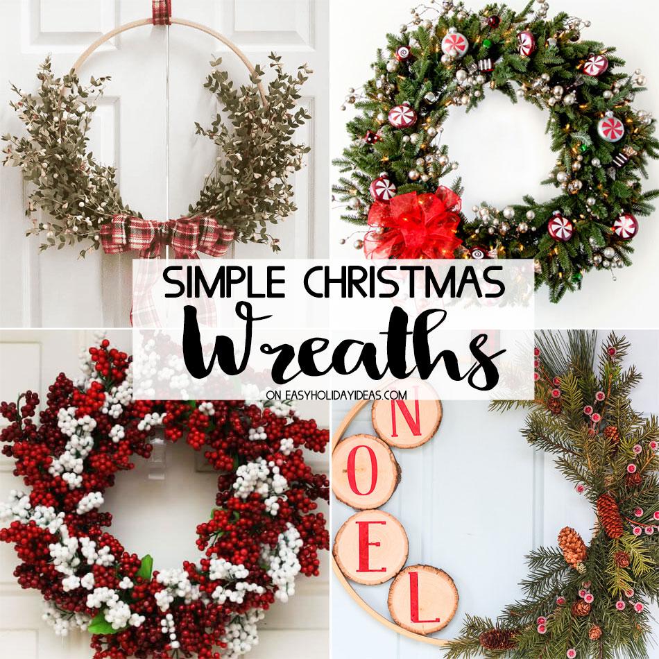 simple christmas wreaths easy holiday ideas - Simple Christmas Wreaths