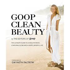 Goop clean beauty book I read recently
