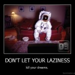 4 Easy Steps To Stop The Madness Of Laziness