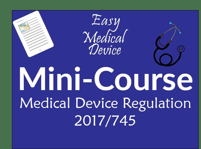 Free Mini-Course EU MDR 2017/745 (Medical Device regulation