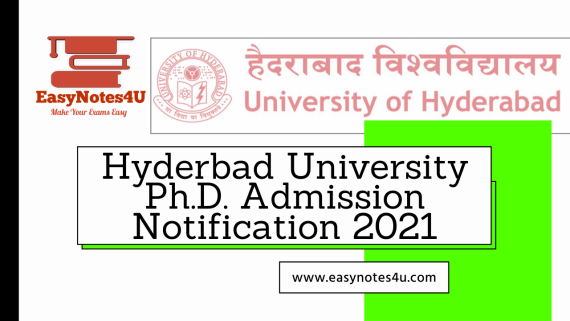 Ph.D. Admission Notification 2021: Application Form, Process, Eligibility & How to Apply – University of Hyderabad