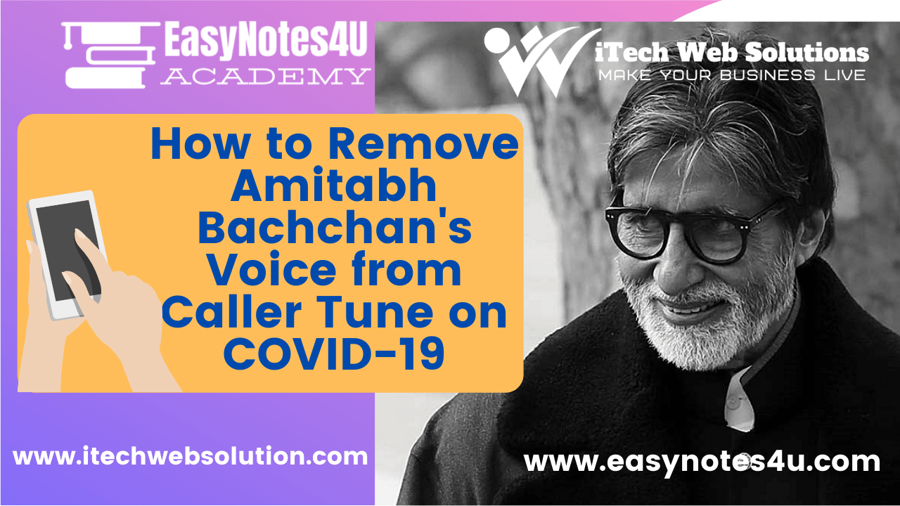 How to Remove Amitabh Bachchan's Voice from Caller Tune on COVID-19