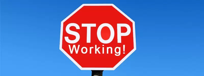 Stopping Working In Your Business