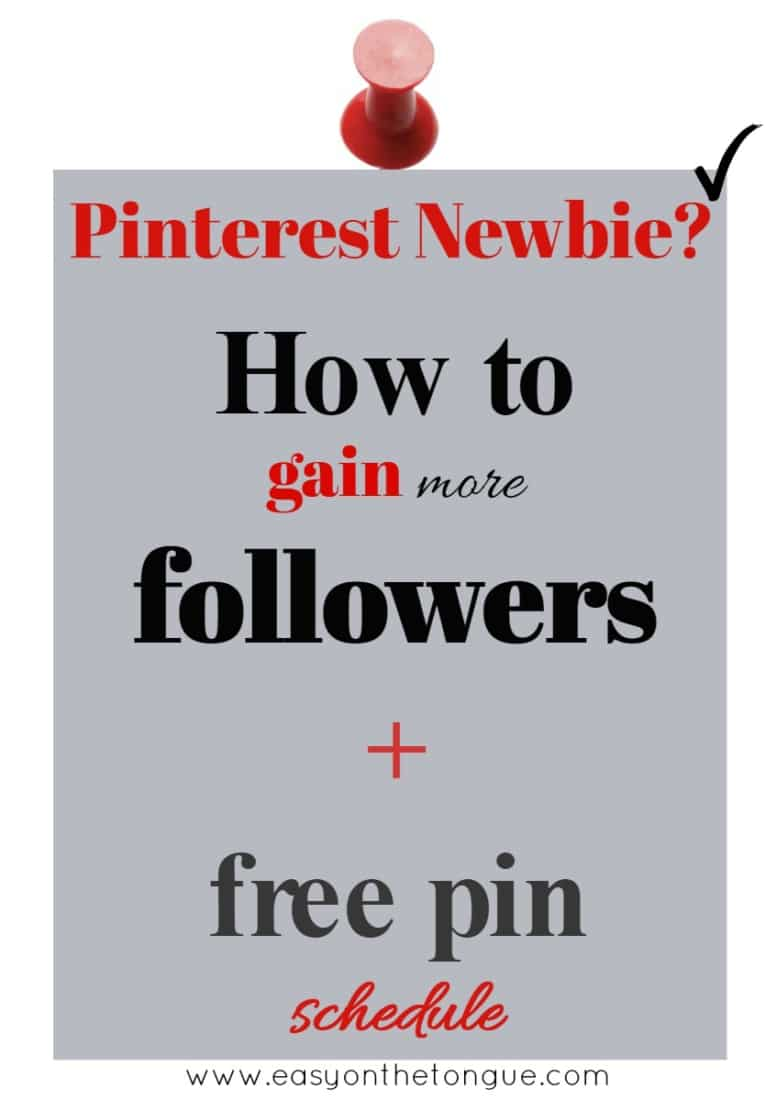 Pinterest Newbie How to gain more followers free pin schedule Pinterest – How to gain more followers – Part I