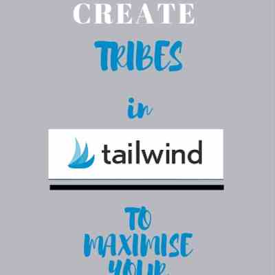 How to create a 'Tribe' in Tailwind to maximize your reach!